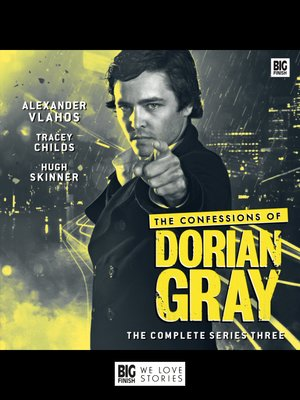 cover image of The Confessions of Dorian Gray Series 3