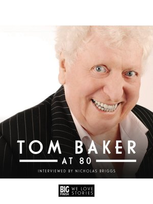 cover image of Tom Baker at 80