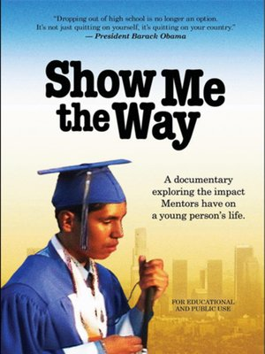 cover image of Show Me the Way