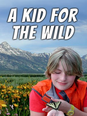 cover image of A Kid for the Wild
