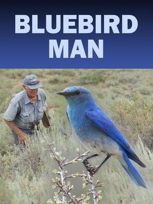cover image of Bluebird Man