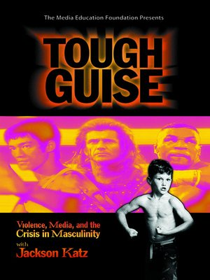 tough guise by jackson katz In a much-needed update to its 1999 predecessor, tough guise 2: violence, manhood, and american culture brings to light the horrid ways masculinity is.