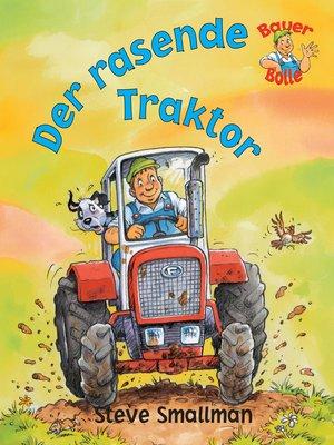 cover image of Bauer Bolle: Der rasende Traktor