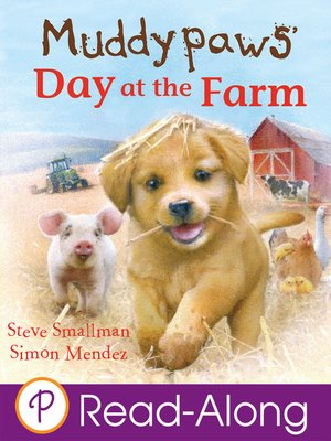 cover image of Muddypaws' Day at the Farm