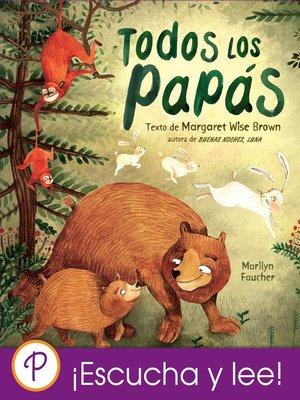 cover image of Todos los papás