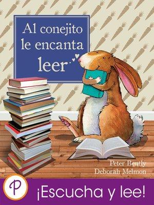 cover image of Al conejito le encanta leer