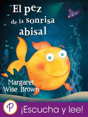 cover image of El pez de la sonrisa abisal