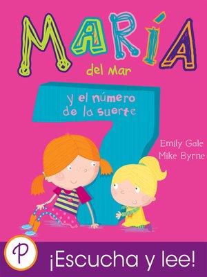 cover image of MARÍA del Mar y el número de la suerte