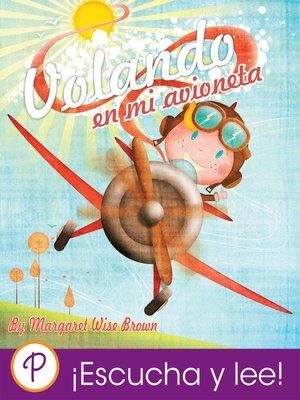 cover image of Volando en mi avioneta