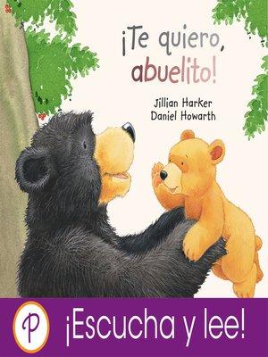 cover image of ¡Te quiero, abuelito!