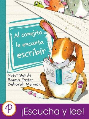 cover image of Al conejito le encanta escribir