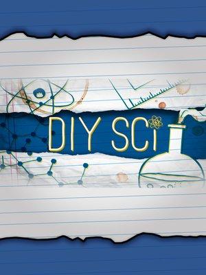 cover image of Xploration DIY Sci, Season 2, Episode 9