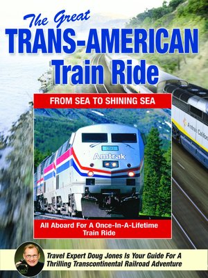 cover image of The Great Trans American Train Ride