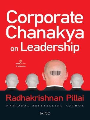 cover image of Corporate Chanakya on Leadership