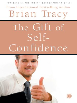 cover image of The Gift of Self-Confidence