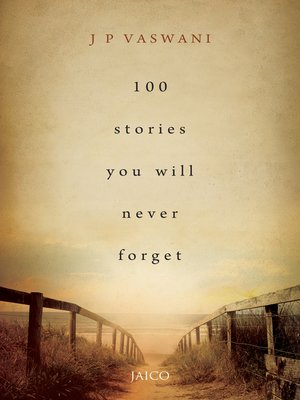 cover image of 100 Stories You Will Never Forget