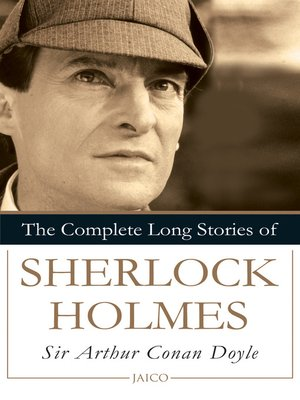 cover image of The Complete Long Stories of Sherlock Holmes
