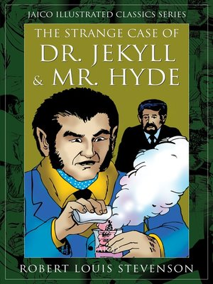 cover image of The Strange Case of Dr. Jekyll & Mr. Hyde