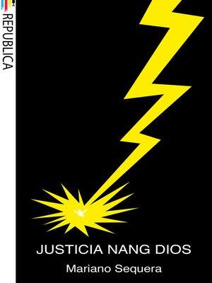 cover image of Justicia Nang Dios