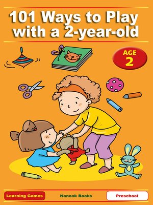 cover image of 101 Ways to Play with a 2-Year-Old