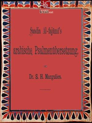 cover image of Saadia Al-fajumi's arabische Psalmenubersetzung