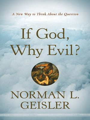 cover image of If God Why Evil?