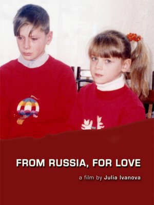 cover image of From Russia, For Love