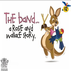 cover image of The Band : A Rosie and Wallace Story