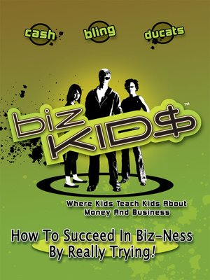 cover image of Biz Kid$, Season 1, Episode 8