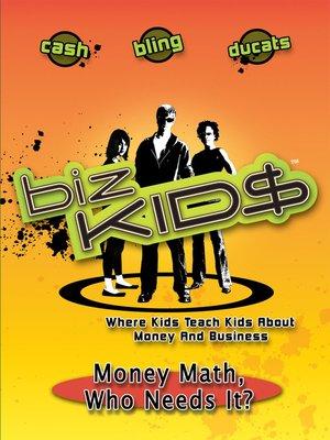 cover image of Biz Kid$, Season 3, Episode 2