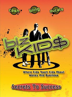cover image of Biz Kid$, Season 3, Episode 10