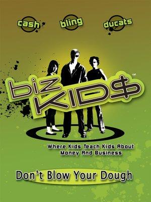 cover image of Biz Kid$, Season 1, Episode 11