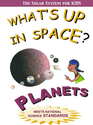 cover image of What's Up in Space: The Solar System for Kids, Planets
