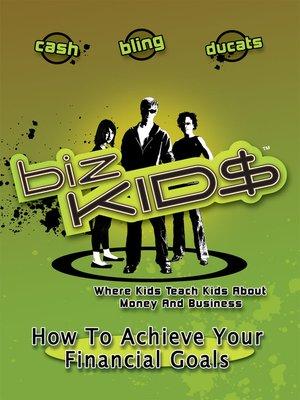 cover image of Biz Kid$, Season 1, Episode 10
