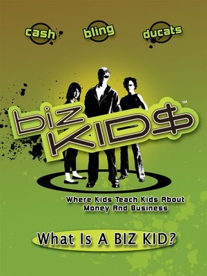 cover image of Biz Kid$, Season 1, Episode 1