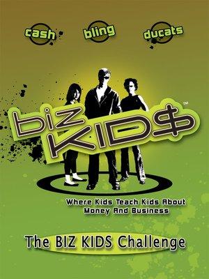 cover image of Biz Kid$, Season 1, Episode 13