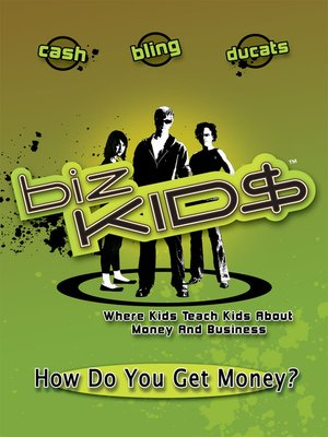 cover image of Biz Kid$, Season 1, Episode 3