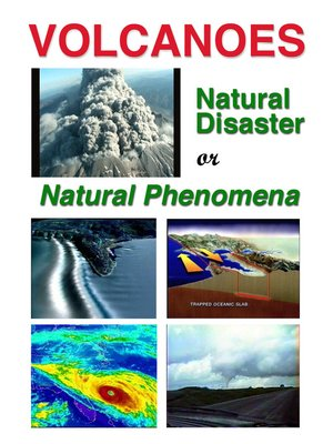cover image of Natural Disaster or Natural Phenomena?, Volcanoes