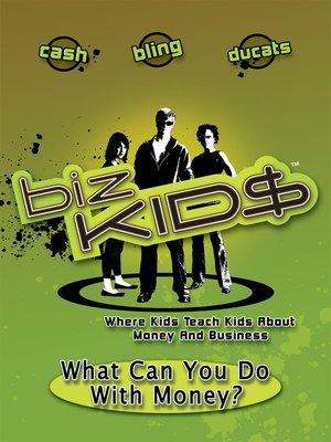 cover image of Biz Kid$, Season 1, Episode 4