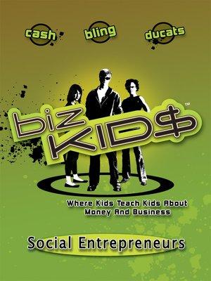cover image of Biz Kid$, Season 2, Episode 13