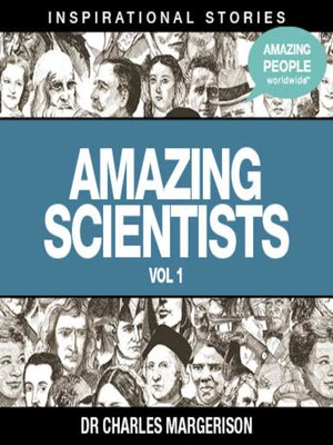 cover image of Amazing Scientists - Volume 1