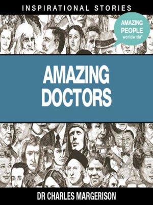 cover image of Amazing Doctors, Volume 1