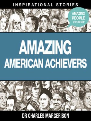 cover image of Amazing American Achievers - Volume 1