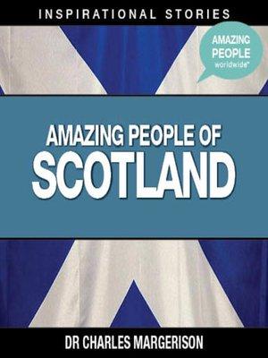 cover image of Amazing People of Scotland - Volume 1