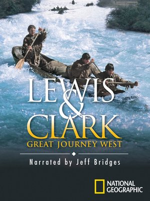 cover image of Lewis & Clark: Great Journey West