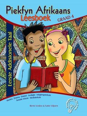 cover image of Piekfyn Afrikaans Eerste Addisionele Taal Leesboek Graad 4