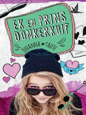 cover image of Ek en Prins Donkerkuif