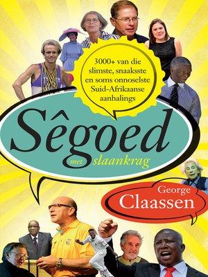 cover image of Sêgoed met slaankrag