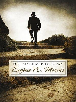 cover image of Die Beste verhale van Eugène N. Marais