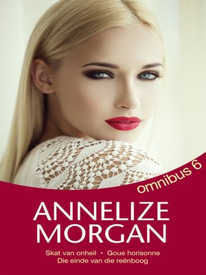 cover image of Annelize Morgan Omnibus 6